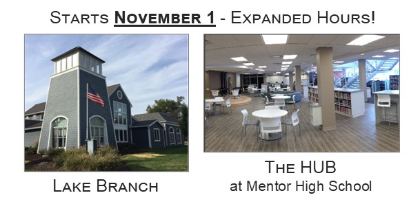 Expanded hours at the Lake Branch and The HUB, click on this slide for more information